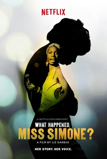 What Happened, Miss Simone? - Poster / Capa / Cartaz - Oficial 1