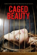 Caged Beauty (Caged Beauty)