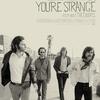 Dicas de Filmes Rock com Cafeína - When You're Strange (2009)
