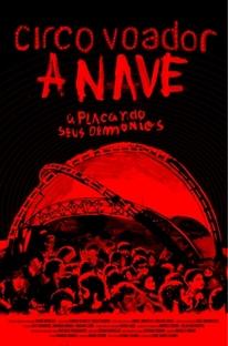 Circo Voador - A Nave - Poster / Capa / Cartaz - Oficial 1