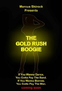 The Gold Rush Boogie - Poster / Capa / Cartaz - Oficial 1