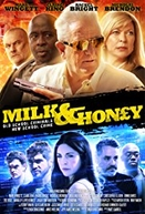 Milk and Honey: The Movie (Milk and Honey: The Movie)