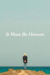 It Must Be Heaven - Poster / Capa / Cartaz - Oficial 2