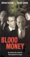 Em Nome da Máfia  (Blood Money)