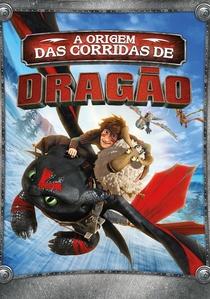 A Origem das Corridas de Dragão - Poster / Capa / Cartaz - Oficial 2