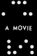 A Movie (A Movie)