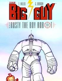 Big Guy and Rusty the Boy Robot (1ª Temporada) - Poster / Capa / Cartaz - Oficial 1