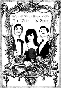 Morgan and Destiny's Eleventeenth Date: The Zeppelin Zoo - Poster / Capa / Cartaz - Oficial 1