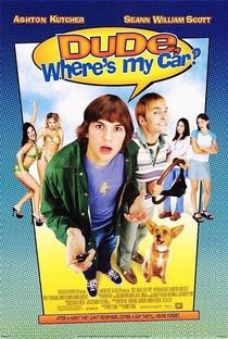 Cara, Cadê Meu Carro? - Poster / Capa / Cartaz - Oficial 1