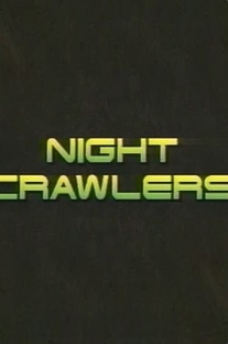 Night Crawlers - Poster / Capa / Cartaz - Oficial 1