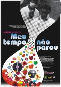 Meu tempo não parou - Poster / Capa / Cartaz - Oficial 1