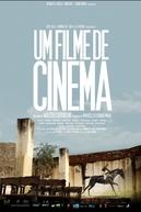 Um Filme de Cinema (Um Filme de Cinema)