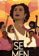 Sementes: Mulheres Pretas no Poder