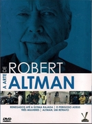 Altman, um Retrato (Robert Altman: Giggle and give in)
