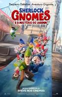 Gnomeu e Julieta: O Mistério do Jardim (Gnomeo & Juliet: Sherlock Gnomes)