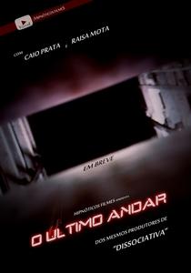 O Último Andar - Poster / Capa / Cartaz - Oficial 2