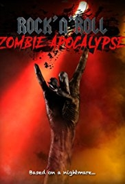 Rock N Roll Zombie Apocalypse - Poster / Capa / Cartaz - Oficial 1