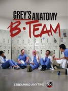 Grey's Anatomy: B-Team (Grey's Anatomy: B-Team)