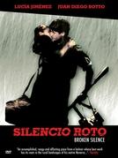 Silêncio Rompido (Silencio Roto)