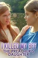 Matei Minha BFF (I Killed My BFF: The Preacher's Daughter)