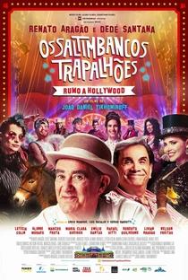 Os Saltimbancos Trapalhões: Rumo a Hollywood - Poster / Capa / Cartaz - Oficial 1