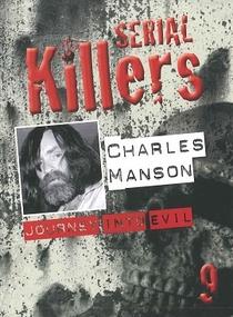 Charles Manson: Journey Into Evil - Poster / Capa / Cartaz - Oficial 1