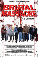 Brutal Massacre: A Comedy (Brutal Massacre: A Comedy)