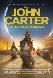 John Carter - Entre Dois Mundos - Poster / Capa / Cartaz - Oficial 2
