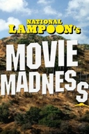 National Lampoon's Movie Madness (National Lampoon's Movie Madness)