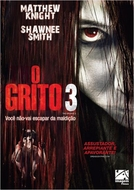 O Grito 3 (The Grudge 3)