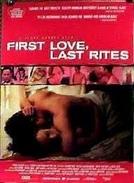First Love, Last Rites (First Love, Last Rites)