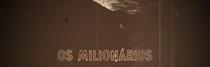 Os Milionários - Poster / Capa / Cartaz - Oficial 1
