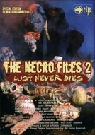 Necro Files II: Behind the Screams (The Necro Files 2: Lust Never Dies)