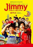 Jimmy: The True Story of a True Idiot (Jimmy: The True Story of a True Idiot)