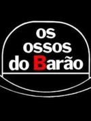 Os Ossos do Barao - 1 Versao (Os Ossos do Barao - 1 Versao)