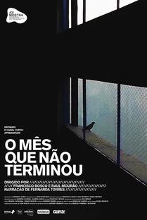 O Mês Que Não Terminou - Poster / Capa / Cartaz - Oficial 1