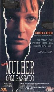 Uma Mulher com Passado - Poster / Capa / Cartaz - Oficial 2
