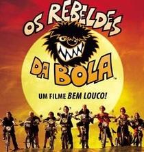 Os Rebeldes da Bola - Poster / Capa / Cartaz - Oficial 2