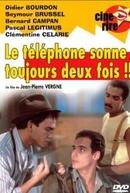 O Telefone Sempre Toca Duas Vezes (Le Telephone Sonne Toujours Deux Fois)