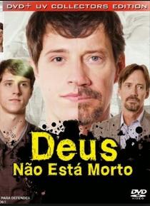 Deus Não Está Morto - Poster / Capa / Cartaz - Oficial 4