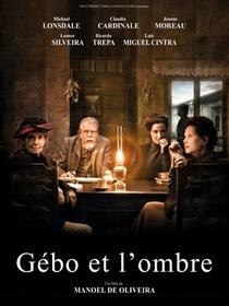 O Gebo e a Sombra - Poster / Capa / Cartaz - Oficial 1