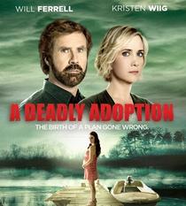 A Deadly Adoption - Poster / Capa / Cartaz - Oficial 1