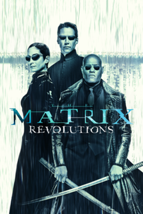 Matrix Revolutions - Poster / Capa / Cartaz - Oficial 15