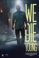 We Die Young (We Die Young)