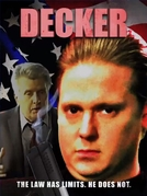 Decker (1ª Temporada) (Decker (season 1))