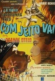 Com Jeito Vai - Poster / Capa / Cartaz - Oficial 1