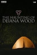 The Haunting of Deiana Wood (The Haunting of Deiana Wood)