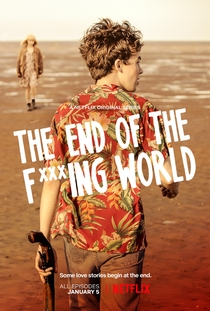 The End of the F***ing World (1ª Temporada) - Poster / Capa / Cartaz - Oficial 1