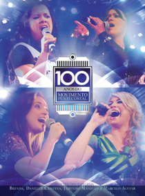 100 Anos Do Movimento Pentecostal - Poster / Capa / Cartaz - Oficial 1