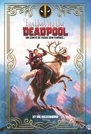 Era Uma Vez um Deadpool (Once Upon a Deadpool)